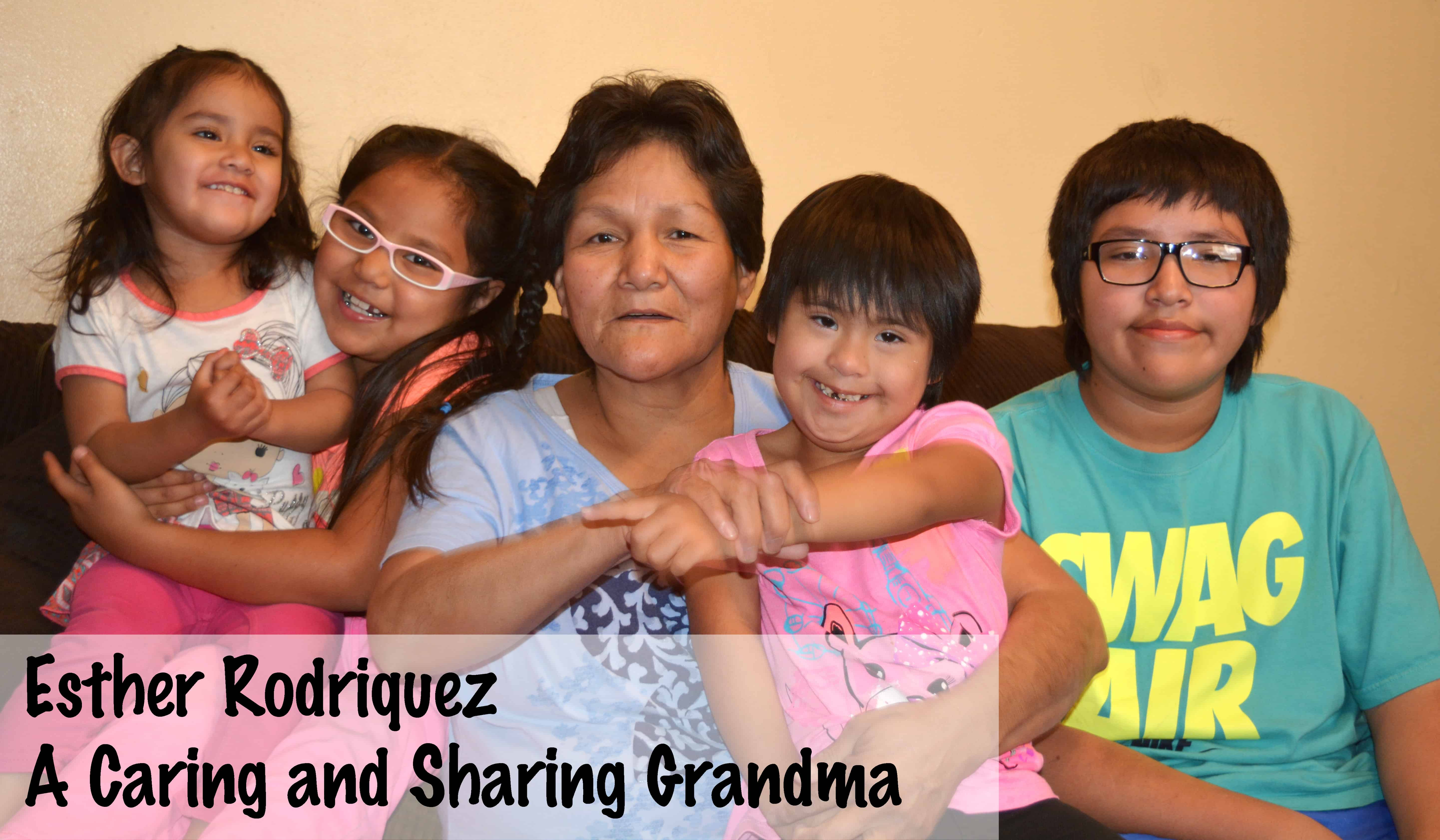 Esther Rodriquez: A Caring and Sharing Grandma